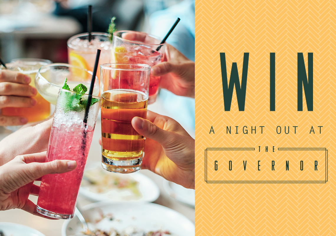 WIN a night out at The Governor!